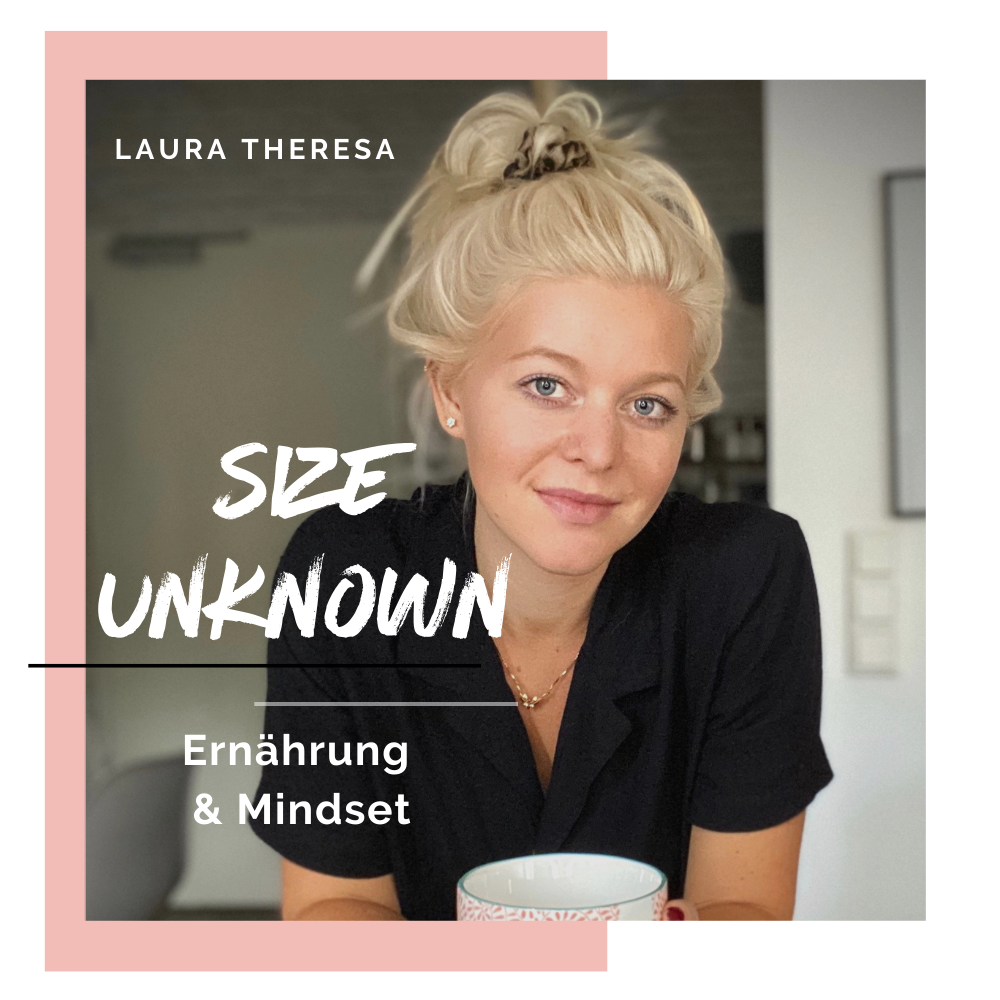 SIZE UNKNOWN mit Laura Theresa